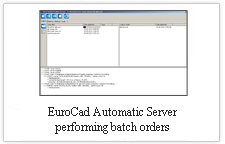 EuroCAD AutoMarker Server - performing batch orders